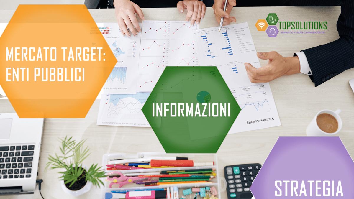 mercato target enti pubblici tutte le info per la tua strategia di business top solutions torino